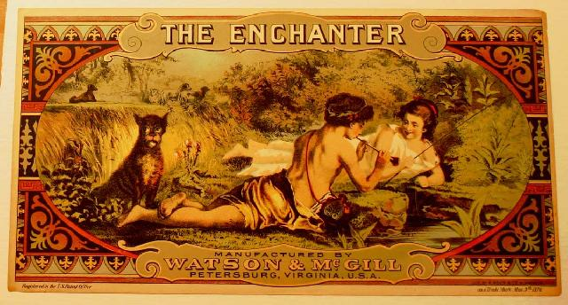The Enchanter Tobacco Crate Label. Dated 1876. Petersburg, V