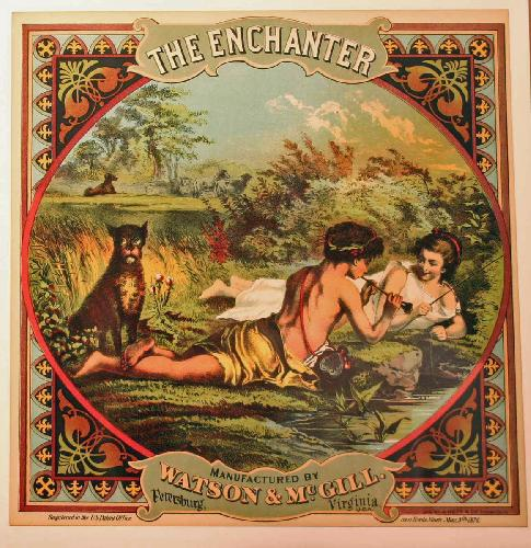The Enchanter Tobacco Crate Label. Late 1800\'s. Richmond, V